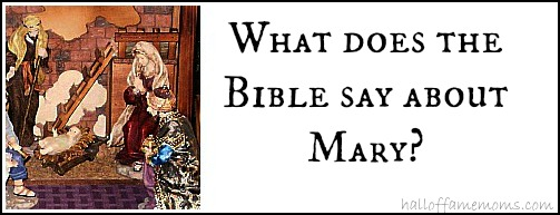 What does the bible say about Mary?