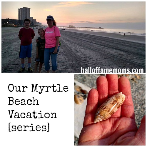 Our Myrtle Beach Vacation series.