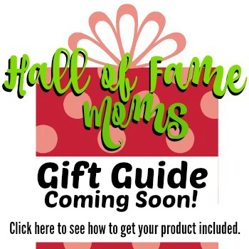 Get your product listed in the Hall of Fame Moms Christmas Gift Guide here!