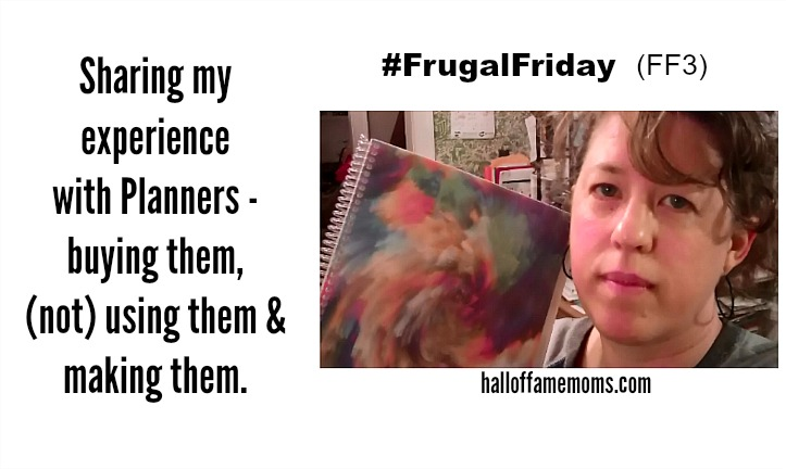 Saving Money on Planners & What I use/ don't use – Frugal Friday (FF3)