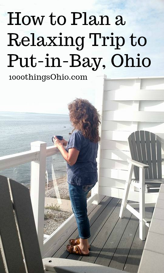 How to Plan your family trip to Put-in-Bay, South Bass Island, Ohio