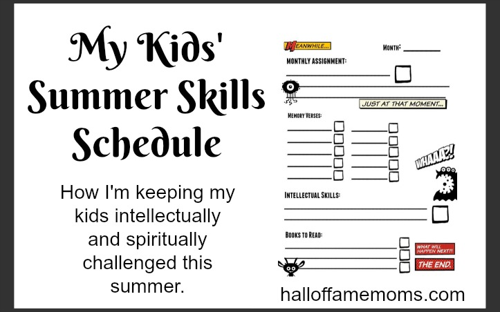 My kids' Summer Skills Schedule & Free Printables